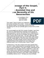 The Message of the Gospel Part 5 - Anointed One and Necessity of His Resurrection