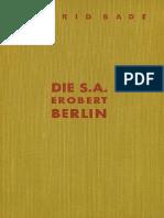 Wilfried Bade - Die SA Erobert Berlin 1937