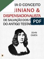 Contra O Conceito Arminiano & Dispensacionalista De Salvação Dos Santos Do Antigo Testamento - John Owen.pdf