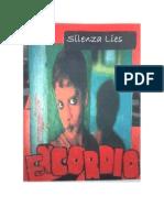 ENCORDIO - SILENZA LIES