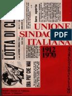 Nuclei Libertari Di Fabbrica - Unione Sindacale Italiana. 1912-1970