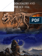 The Dinosaurs and the Ice Age
