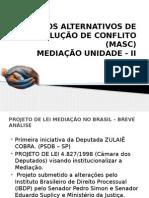 2ª Aula Mediação - Unidade II - Projeto de Lei e Direito Comparado