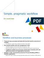 Simple, Pragmatic Workflow