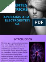 CORRIENTES ELECTRICAS APLICADAS A LA ELECTROESTETICA
