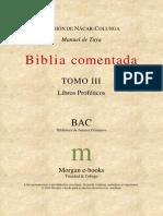 Biblia comentada, III. Libros proféticos (BAC:Morgan e-books, Trinidad y Tobago, 2010).pdf