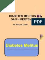 Edukasi DM dan Hipertensi (dr. Mirsyad Lubis).ppt