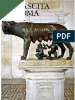 Andrea Carandini - La nascita di Roma. Dèi, Lari, eroi e uomini all'alba di una civiltà