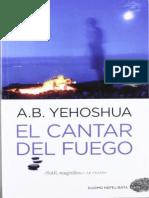 El Cantar Del Fuego - Abraham B. Yehoshua