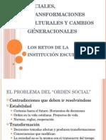 Infraestructuras Sociales, Transformaciones Culturales y Cambios Generacionales