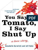 You Say Tomato, I Say Shut Up by Annabelle Gurwitch and Jeff Kahn - Excerpt