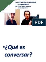 Vivir en El Lenguaje - El Conversar
