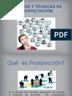Presentación METODOS Y TECNICAS DE PROSPECTACIÓN.pptx