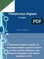Plataformas Digitas_ Uma Nova Forma de Ver TV