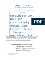 Relación entre nivel de creatividad y las frecuencias cerebrales alfa y theta en neu-rofeedback