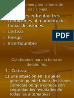 Condiciones para la toma de decisiones