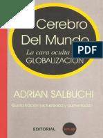 Adrian Salbuchi - El Cerebro Del Mundo - La Cara Oculta de La Globalizacion