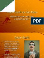 Adam Smith vs Karl Marx