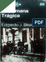 Bilsky 1984 La Semana Tragica 01 Situacion