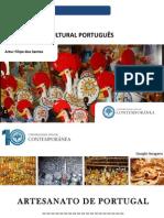 Património Cultural - Artesanato de Portugal - Artur Filipe Dos Santos - Universidade Sénior Contemporânea
