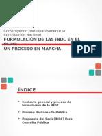 Construyendo participativamente la Contribución Nacional FORMULACIÓN DE LAS iNDC EN EL PERÚ