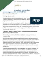 ConJur - Cientistas Apresentam Inovações Tecnológicas Em Conferência