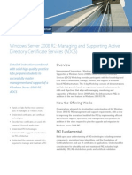 Windows Server 2008 R2 - Managing and Supporting Active Directory Certificate Services Workshop (4 Days)