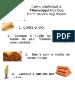 Reshitégui Filomeno's Hot Dog