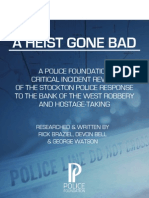 A Heist Gone Bad Critical Incident Review
