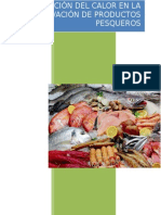 Acción Del Calor en La Conservación de Alimentos Pesqueros