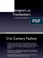 Designers as trendsetters