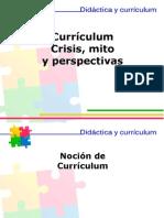 Currículum Crisis Mitos y Perspectivas