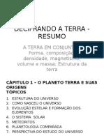 DECIFRANDO_TERRA_A TERRA EM CONJUNTO - Forma, Composição, Densidade, Magnetismo, Volume e Massa; Estrutura Da