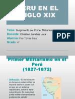 El Primer Militarismo en El Perú