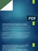 Impuestos de Suma Global