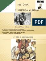 PRIMEIRA GUERRA MUNDIAL (AULA 01)