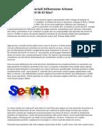 I actually Segnali Sociali Influenzano Arianne Posizionamento SEO Di El Sito?