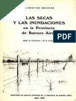 Las Secas y Las Inundaciones en La Prov. de Bs. as. - Florentino Ameghino