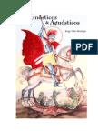 Gnosticos y Agnosticos