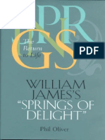 Phil Oliver-William James's Springs of Delight_ the Return to Life (the Vanderbilt Library of American Philosophy) (2000)