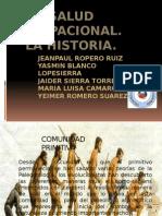 saludocupacionalenlahistoria-121114100305-phpapp02