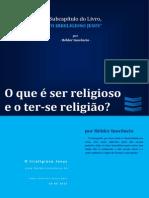 O Que é Ser Religioso e o Ter-se Religião?