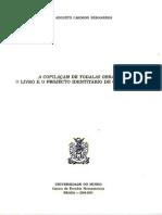 BERNARDES, José Augusto Cardoso - A Compilaçam de Todalas Obras - o Livro e o Projecto Identitáio de Gil Vicente