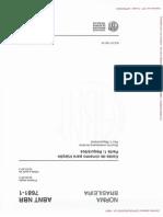 NBR 7681-1 (7681-2) - Calda de Cimento Para Injeção - Parte 1_ Requisitos - Parte 2_ Determinação Do Índice de Fluidez e Da Vida Útil - Método de Ensaio - 2013