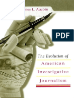 [James L. Aucoin] the Evolution of American Investigative Journalism