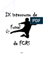 IX INTERCURSO DE FUTSAL DA FCRS - REGULAMENTO