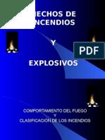 Hecho de incendios y explosivos