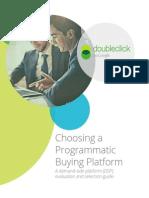 Choosing Programmatic Platform