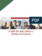 A NBR ISO 90012008 e a Gestao de Pessoas