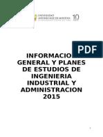 Informacion General y Planes de Estudio Ingenieria Industrial y Administracion-2015.docx